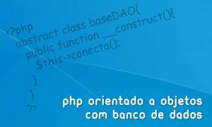 PHP orientado a objetos com banco de dados