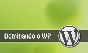 Dominando o WordPress