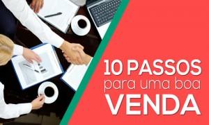 10 passos para fechar uma boa venda
