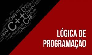 Curso de lógica de programação - Aula 04
